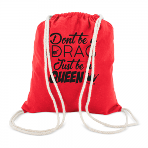 Bolsa Mochila Dont Be a Drag Just Be A Queen